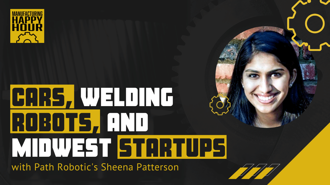 Cars, Welding Robots, and Midwest Startups with Path Robotic's Sheena Patterson