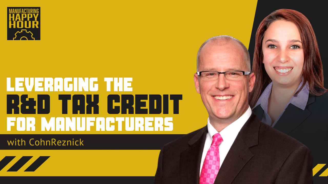 Leveraging the R&D Tax Credit for Manufacturers with CohnReznick