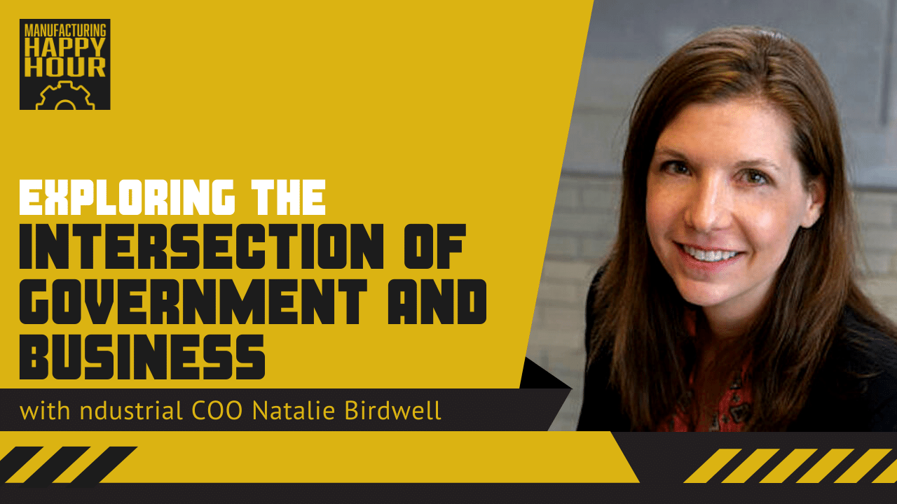 Exploring the Intersection of Government and Business with ndustrial.IO COO Natalie Birdwel
