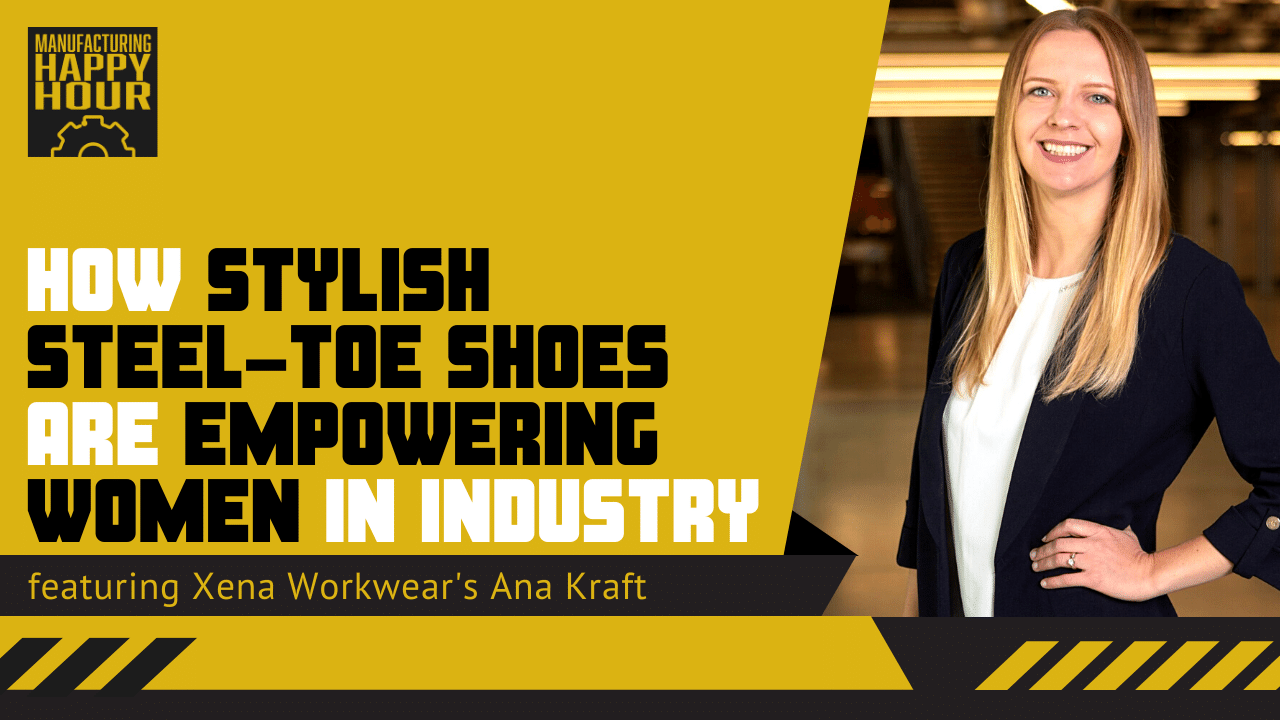 How Stylish Steel-Toe Shoes are Empowering Women in Industry featuring Xena Workwear's Ana Kraft